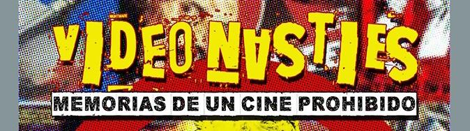 VIDEO NASTIES: MEMORIAS DE UN CINE PROHIBIDO, el libro oficial de CUTRECON 9